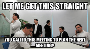 The meeting we want to avoid.